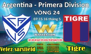 07:15 NGÀY 16/5 Velez Sarsfield vs Tigre.