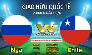 SOI KÈO : 23:00 NGÀY 09/6: Nga vs Chile.