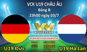 NHẬN ĐỊNH : 23h00 ngày 03/7: U19 Đức vs U19 Hà Lan.