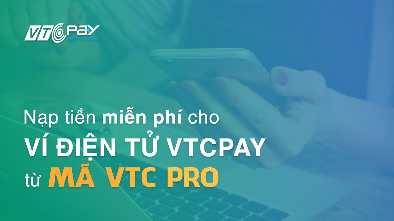 Mã VTC Pro phương thức thanh toán rẻ nhất tại W88 !!!!