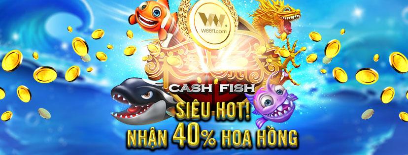 HOT! HOA HỒNG TẠI BẮN CÁ CASH FISH (PLAYTECH) TĂNG LÊN MỨC 40%