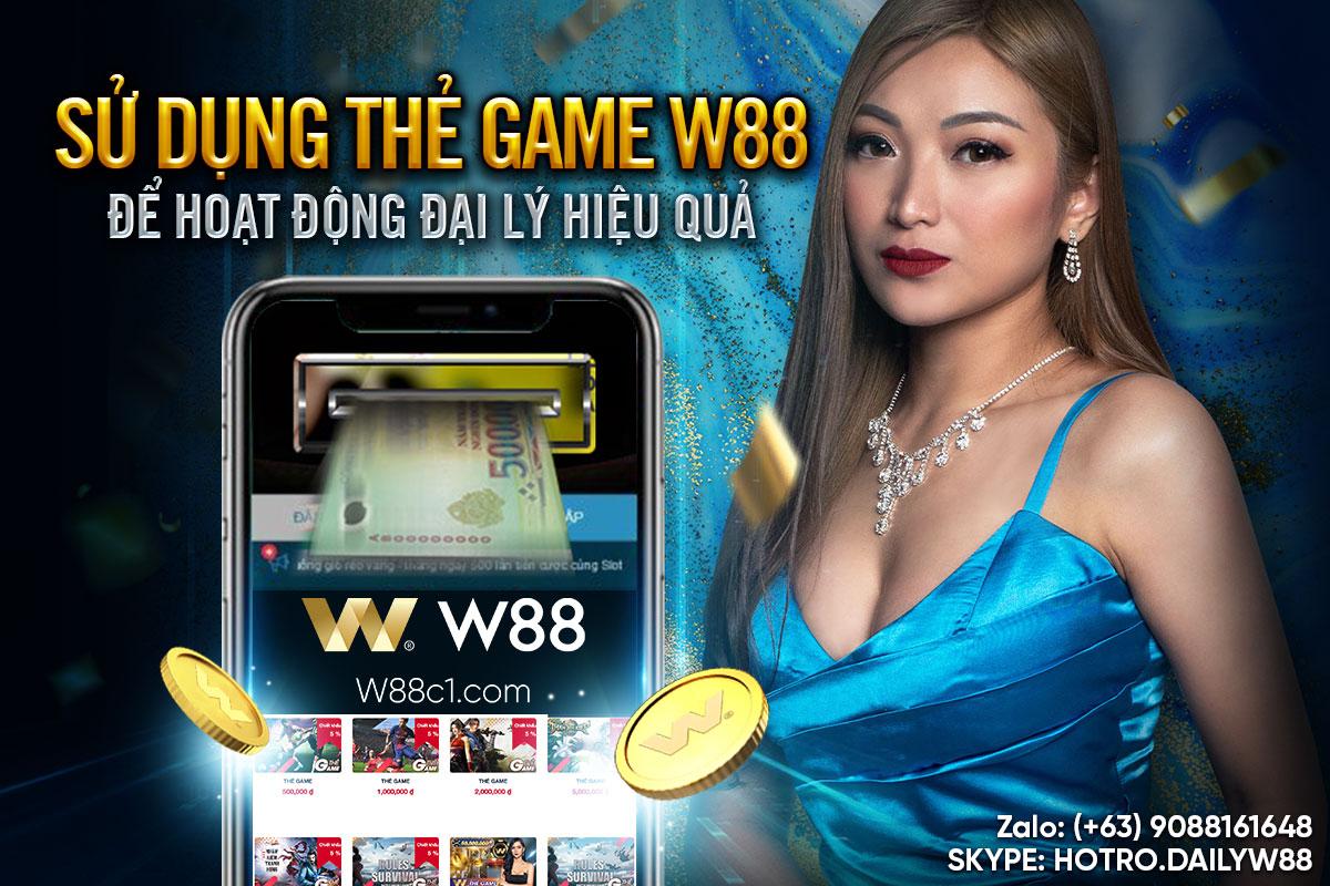 You are currently viewing SỬ DỤNG THẺ GAME W88 ĐỂ HOẠT ĐỘNG ĐẠI LÝ HIỆU QUẢ